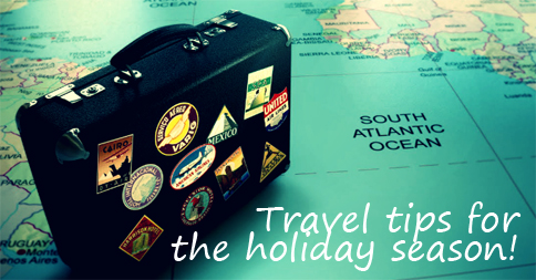 A Few Holiday Travel Tips